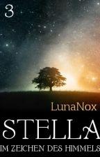 STELLA - Im Zeichen des Himmels by LunaNox