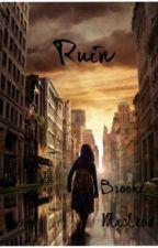Ruin by Brookathy