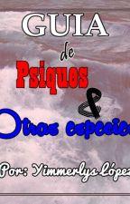 Guía de Psiques y otras especies. (Extra de Los Psiques) by Yimmerlys