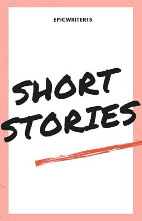 Short Stories ( English Collection ) - Love Story - Wattpad