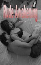 Rude Awakening by bebejoy14