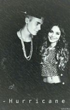 Hurricane (justin bieber & Vanessa hudgens fanfic) by toxicbizzle
