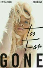 Too Far Gone (Urban) by ayyimantay