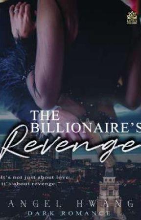 The Billionaire's Revenge by Grass_Media