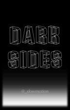 Dark Sides by _slowmotion