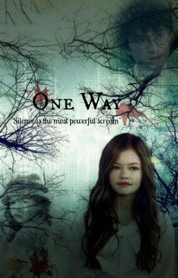 ONE WAY(harry potter y tu)