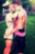This Crush by MattxAlex