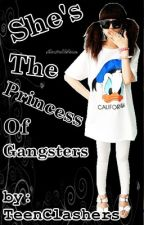 She's The Princess of Gangsters by TeenClashers