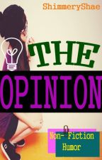 The Opinions by Trafohali