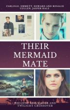 Their Mermaid Mate (Cullens Love Story) by SerenaChintalapati