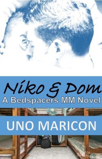 Niko & Dom - A Bedspacers Romance (SSPG - COMPLETE)