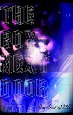 The Boy Next Door by Danilovesu1234