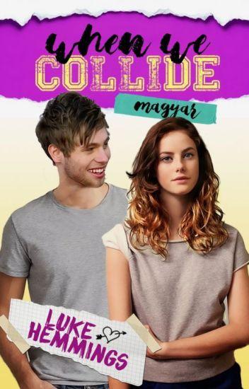 When We Collide (magyar)