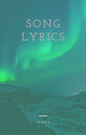 Song Lyrics (REQUESTS OPEN!!!!!) <( ̄︶ ̄)> by jackalynnmassine