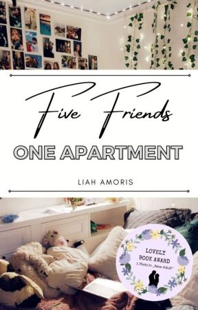 Five Friends One Apartment II Season One by xIIIHoneyIIIx