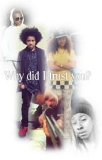 Why did I trust you? by Laetitiaa_
