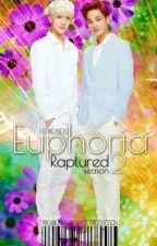 Euphoria(Raptured 2.Sezon) by KkamjongFanfics