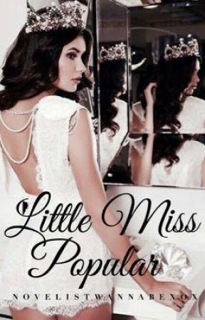Little Miss Popular by novelistwannabexox