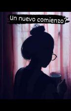 Un Nuevo Comienzo? by TamiBP