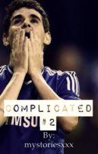 Complicated #2 (Oscar dos Santos Emboaba Júnior FanFiction) by mystoriesxxx