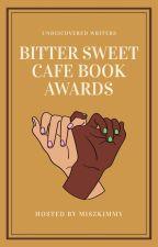 ❝Bitter Sweet Café ⟳Book Awards 打开❞ by miszkimmy
