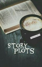 Story plots by Funkyblue15