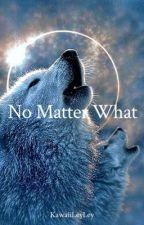 No Matter What by BiebxGirl