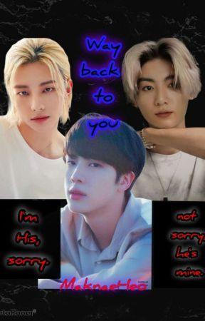 Way Back To You by maknaeheo