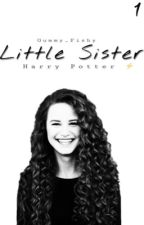 Little Sister | Harry Potter Fanfiction | by Drachoe_Mouthboy