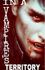 In A Vampire's Territory by NaeSalang