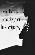 Michael Jackson Imagines by AllHailKingMichael