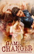 Game Changer ♥ JaDine FanFiction ♥ by dhardharcie
