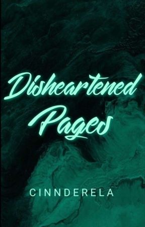 Disheartened Pages by cinnderella
