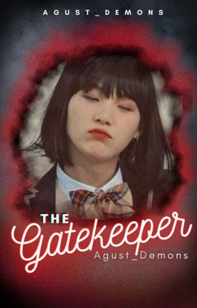 The Gatekeeper || BTS f.f. by Agust_Demons