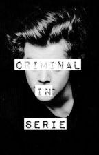 Criminal in serie by MelyMeeoww