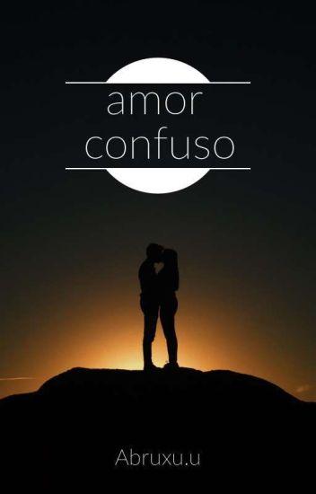 Un Amor Confuso Avril Wattpad