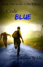 Code Blue  by WriterGirl017