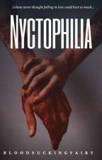 NYCTOPHILIA  by urmomsrighttoe