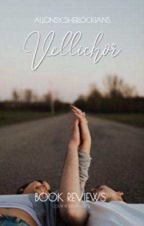 VELLICHOR | BOOK REVIEWS [OPEN] by allonsy_sherlockians
