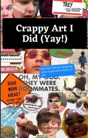 Crappy art i did ( Yay!) by KorekiyoShinguji-