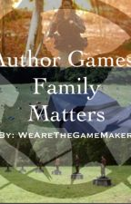 Author Games: Family Matters by WeAreTheGamemakers