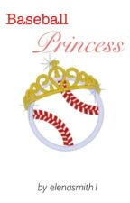 Baseball Princess by ElenaSmith1