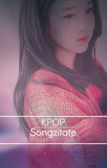 K-Pop Songzitate