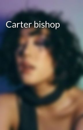 Carter bishop by Chayleyonna