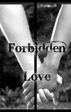 Forbidden Love by Diane2Marie
