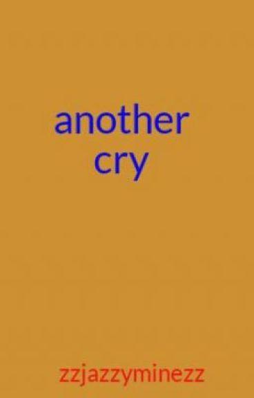 another cry by zzjazzyminezz