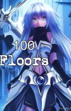 100 Floors [SAO Fanfiction]   On Hiatus   by SpY_ArOsE