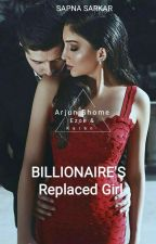 Billionaire's Exchanged Girl by Sarcastic_reina