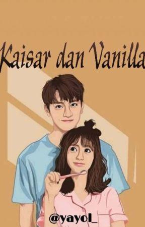 Kaisar dan Vanilla by yayol_