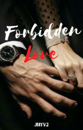 Forbidden Love by JFAYV2
